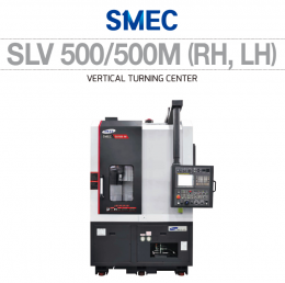 SLV 500/500M (RH, LH) VERTICAL TURNING CENTER