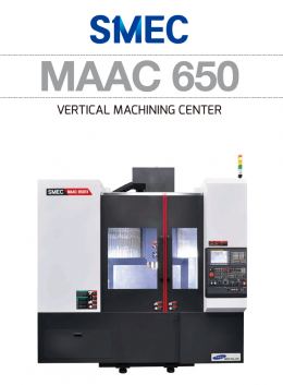 MAAC 650 VERTICAL MACHINING CENTER