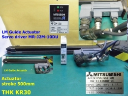 THK KR30 LM Guide Actuator엑추에이터 스트로크500mm/HA-FF13CBD-UE Servo Motor/MR-J2M-10DU driver